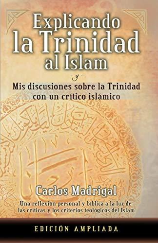 Explicando la Trinidad al Islam