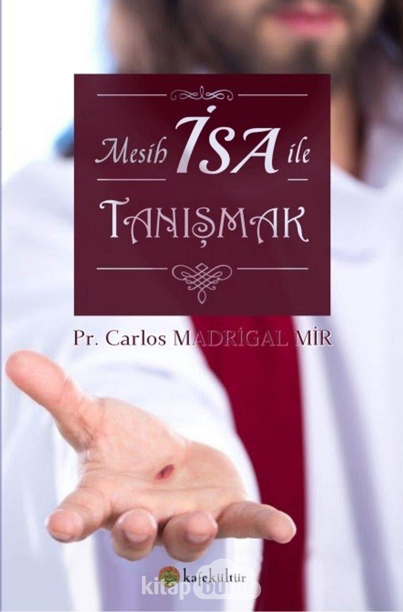 Mesih İsa ile Tanışmak (Turco)